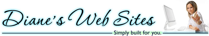 Diane's Websites, Simply Built for You.